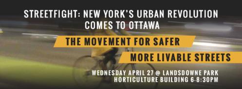 Streetfight - New Yorks Urban Revolution Comes to Ottawa