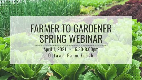 [Farmer to Gardener Webinar Poster]