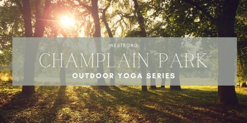 [Westboro Champlain Park Outdoor Yoga Series title]